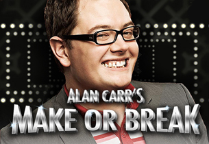 Alan Carr's Make or Break