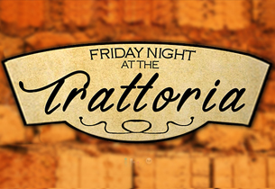 Friday Night at the Trattoria