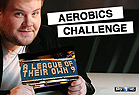 A League of Their Own 2014 Aerobics Challenge