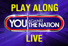 You Against the Nation - Play Along Live