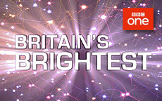 BRITAINS BRIGHTEST - BBC1