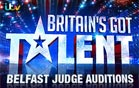 Britain's Got Talent 2014 Belfast Auditions