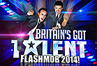 Britain's Got Talent Flashmob 2014!