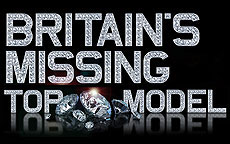 BRITAIN'S MISSING TOP MODEL - BBC