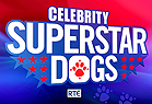 Superstar Dogs Celebrity Special