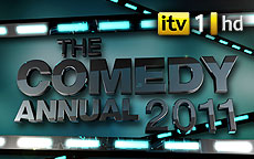 THE COMEDY ANNUAL 2011 - ITV1