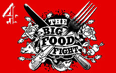 THE BIG FOOD FIGHT - CHANNEL 4
