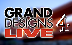 GRAND DESIGNS LIVE - CHANNEL 4