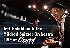 Jeff Goldblum & the Mildred Snitzer Orchestra LIVE at Capitol Records Studios