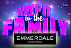 Keep it in the Family Emmerdale Special