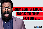 Romeshes Look Back to the Future