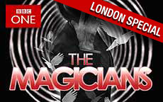 THE MAGICIANS LONDON SPECIAL - BBC