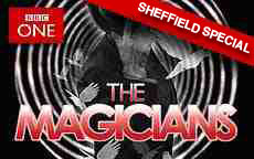 THE MAGICIANS SHEFFIELD SPECIAL - BBC