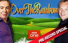 OVER THE RAINBOW - PRE-RECORD SPECIAL
