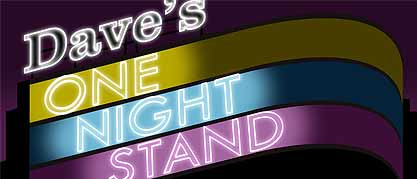 ONE NIGHT STAND - DAVE