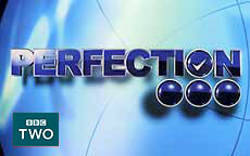 PERFECTION - BBC