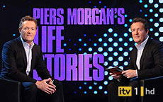 PIERS MORGANS LIFE STORIES - ITV