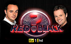 ANT & DECs RED OR BLACK? - ITV1