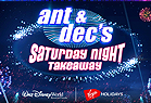 Ant & Dec's Saturday Night Takeaway Walt Disney World Resort in Florida - STAND-BY