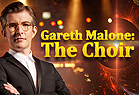 Gareth Malone: The Choir