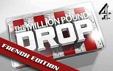THE MILLION POUND DROP - FRENCH EDITION