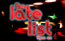 THE LATE LIST - CHANNEL 4