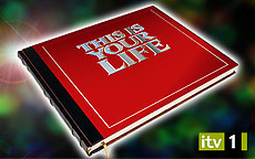 THIS IS YOUR LIFE - ITV1