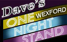 ONE NIGHT STAND - WEXFORD