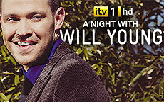 A NIGHT WITH WILL YOUNG - ITV1