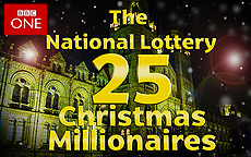THE NATIONAL LOTTERY: 25 XMAS MILLIONAIRES