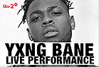 Yxng Bane Live Performance - Don't Hate the Playaz